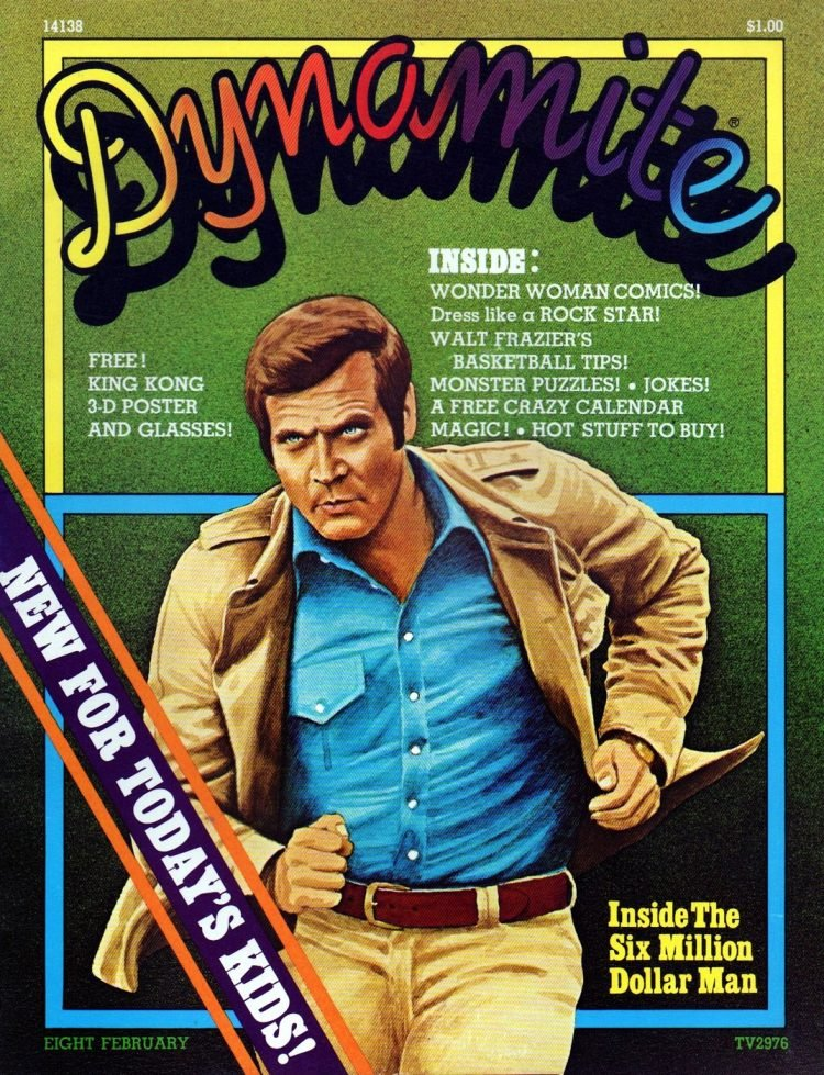 Dynamite Magazine - Six Million Dollar Man 1975