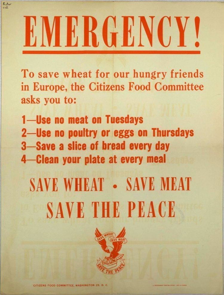 EMERGENCY Save Wheat. Save Meat. Save the Peace Special Collections, USDA