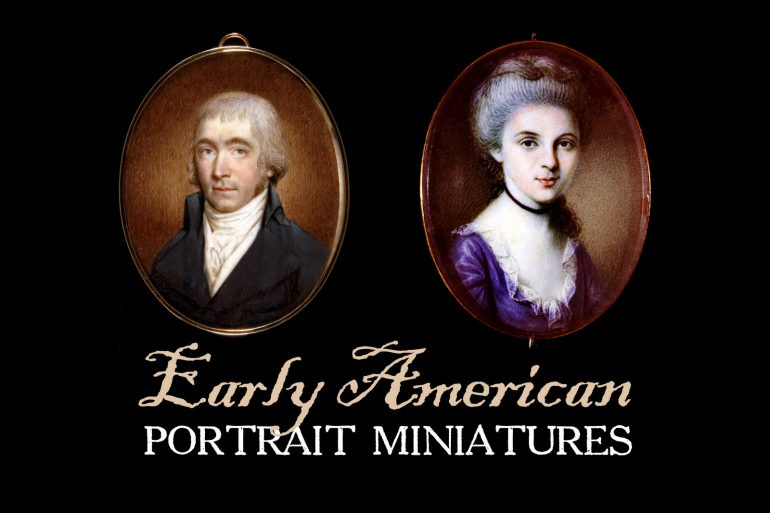 Early American portrait miniatures