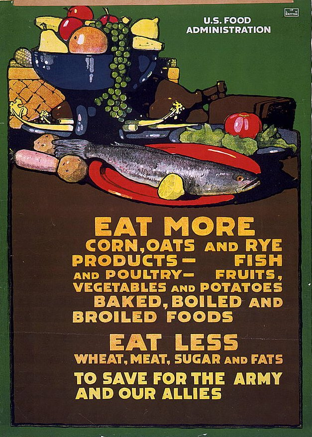 Eat more corn, oats and rye products 1917