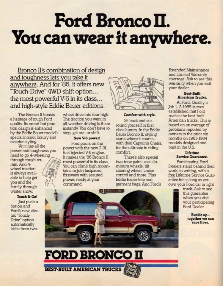 '85 Ford Bronco II. You can wear it anywhere.