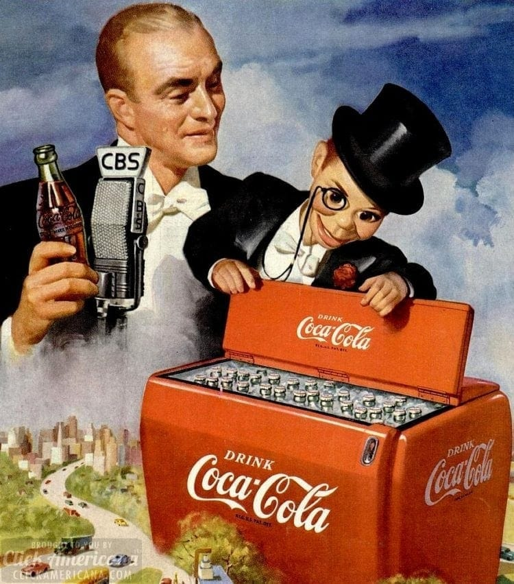 Edgar Bergen and Charlie McCarthy for Coke - 1950