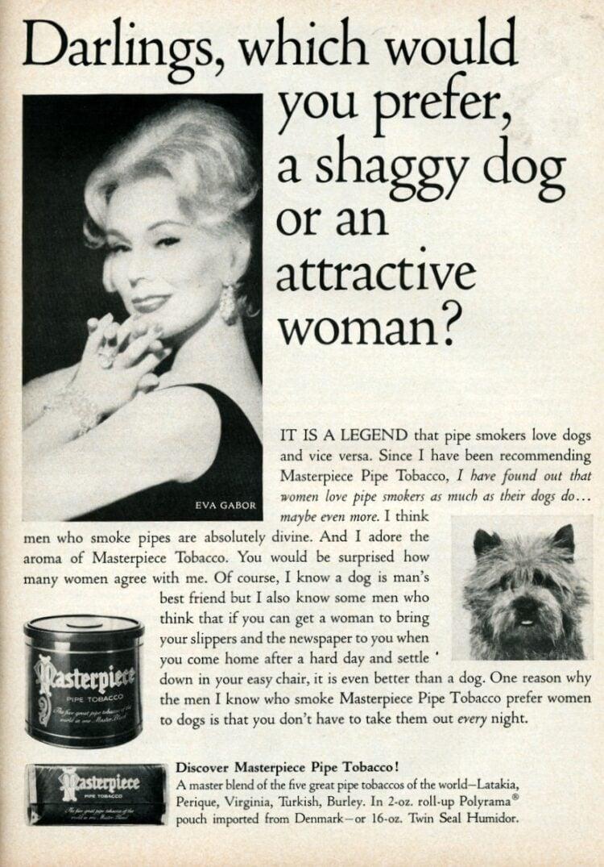 Eva Gabor for Masterpiece Tobacco (1965) - Prefer a shaggy dog or attractive woman