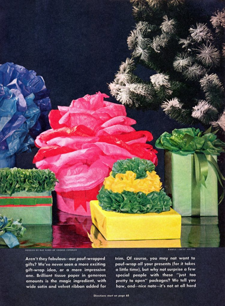 Festive & fancy ways to pouf-wrap gifts with tissue paper (1964)