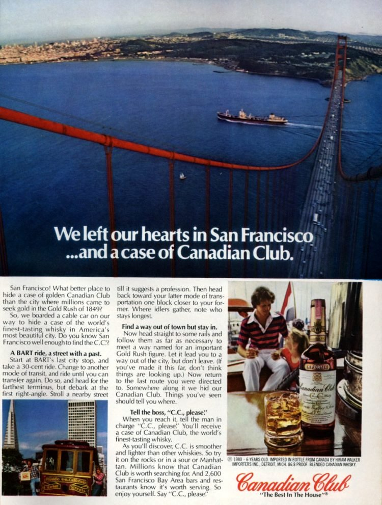 Find a case of Canadian Club in San Francisco (1980)