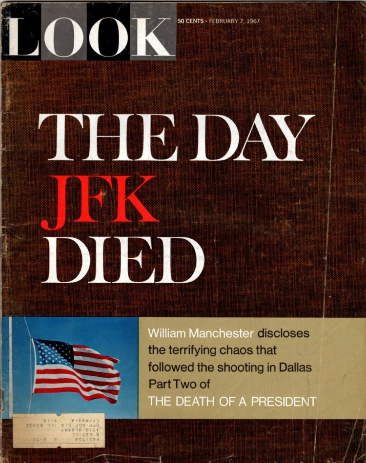 From 1967 - Look Magazine JFK