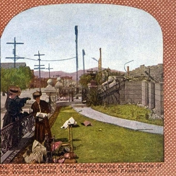 Gathering a few Home Relics at the Ruins of the Wenban Palace, Van Ness Ave., San Francisco