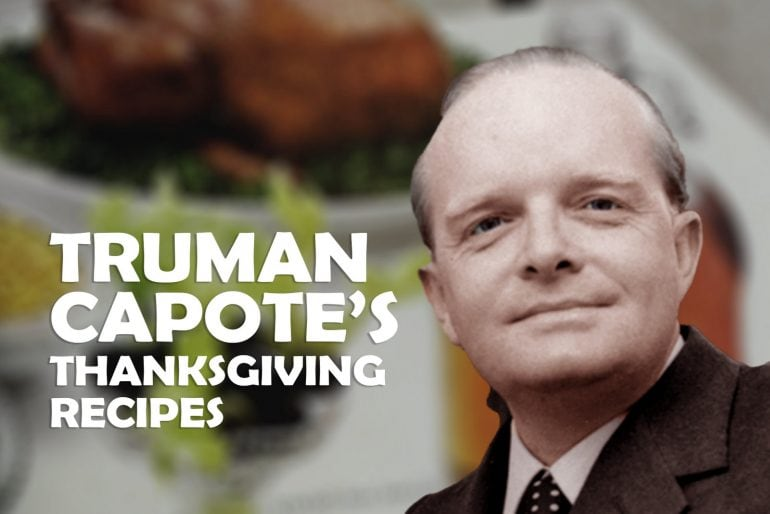 Get Truman Capote's favorite Thanksgiving recipes (1968)