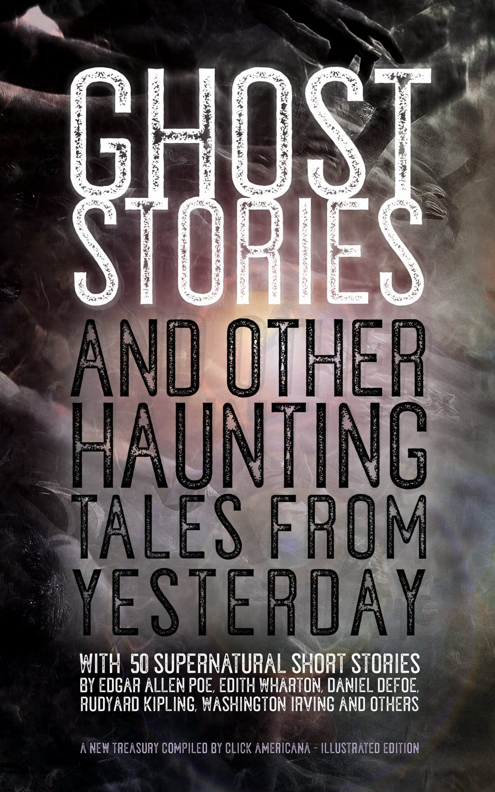 Ghost Stories and Other Haunting Tales from Yesterday - cover