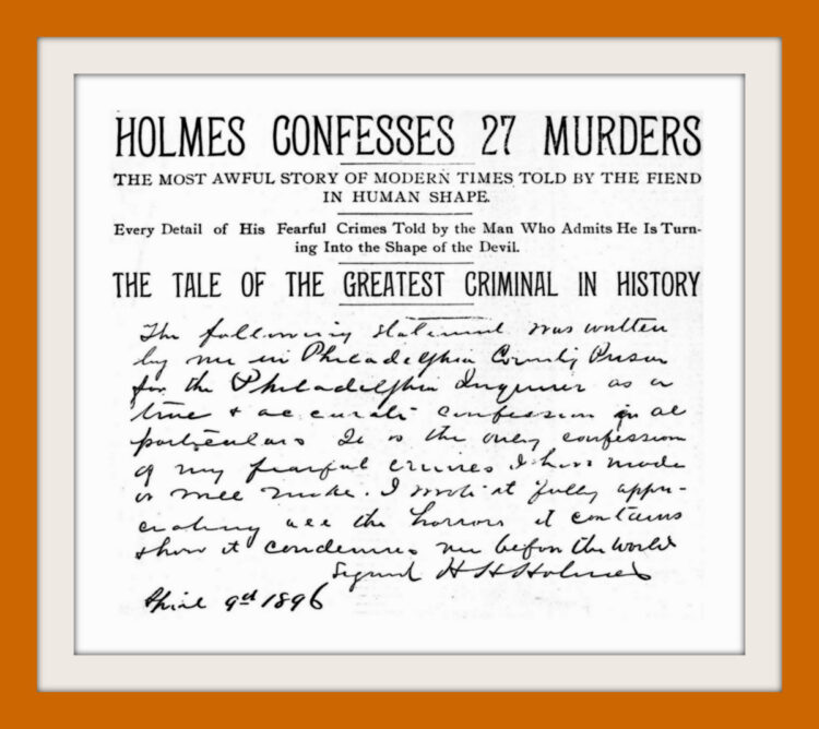 H H Holmes confesses 27 murders - Philadelphia Inquirer April 12 1896
