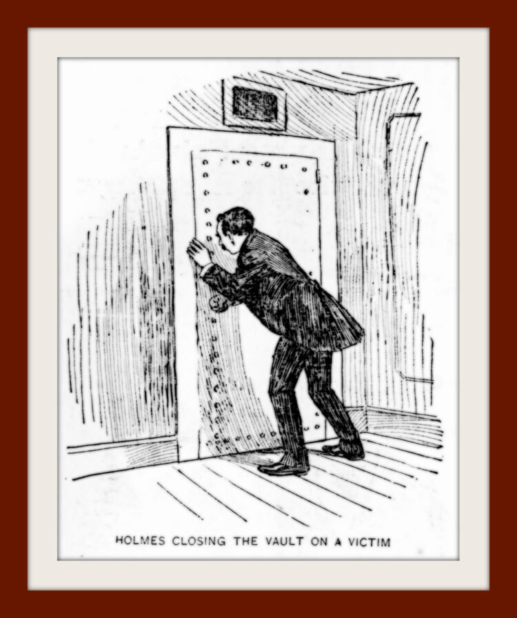 H H Holmes murder case - 1896 - Closing the vault on a victim