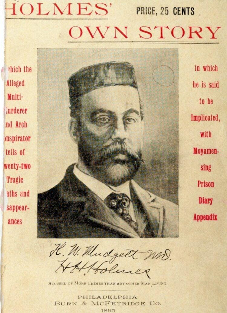 H H Holmes' own story - Mudgett, Herman W., 1861-1896