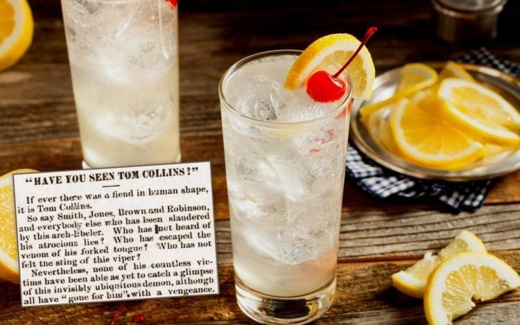 Have you seen Tom Collins