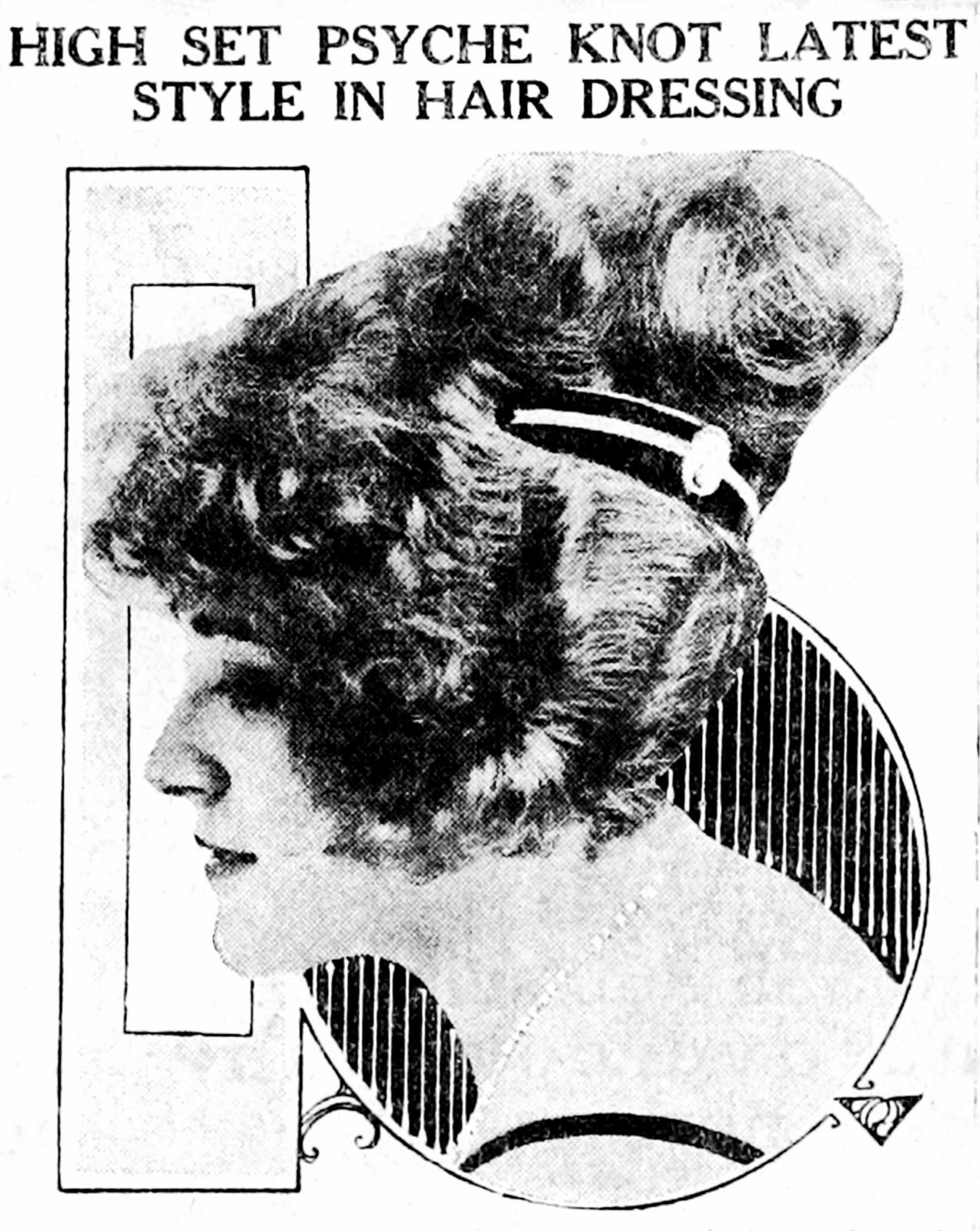 High-set Psyche knot is the latest style in hair dressings (1921)