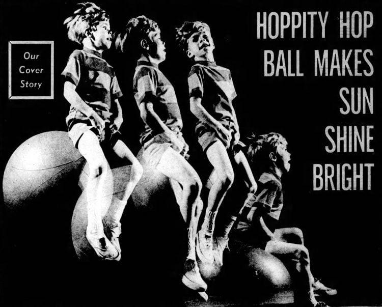 Hippity Hop ball makes the sun shine bright 1968