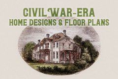 Home plans from the Civil War era