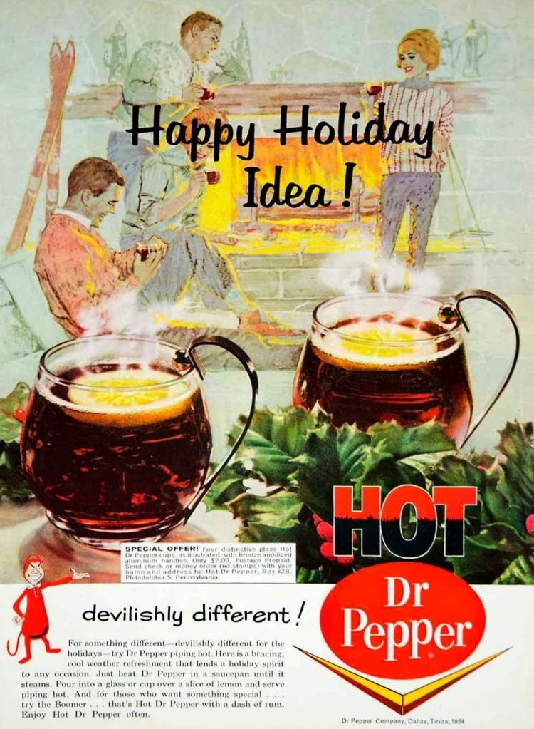 Hot Dr Pepper - 1960s
