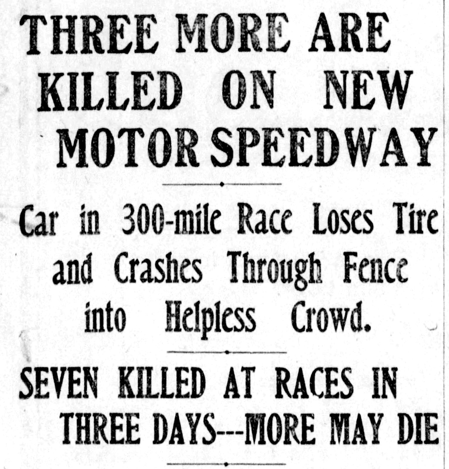 How three people died in the first Indianapolis motor car race in 1909