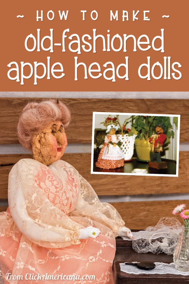 How to make old-fashioned apple head dolls - shrunken apple vintage craft project