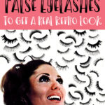 How to use false eyelashes to get a real big-eyed retro look Vintage tips examples