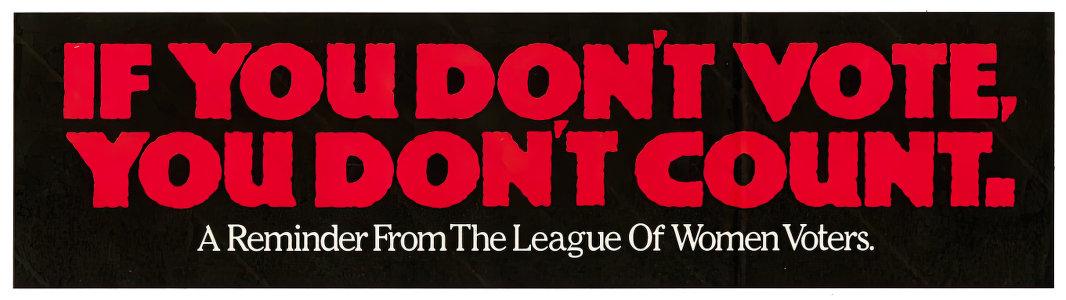 If you don't vote - Vintage bumper sticker