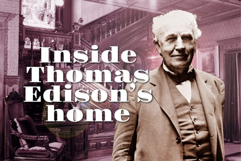 Inside Thomas Edison's home