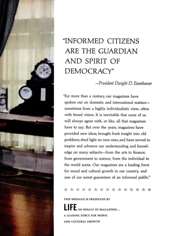 President Eisenhower Informed citizens are the guardian and spirit of democracy (1960)