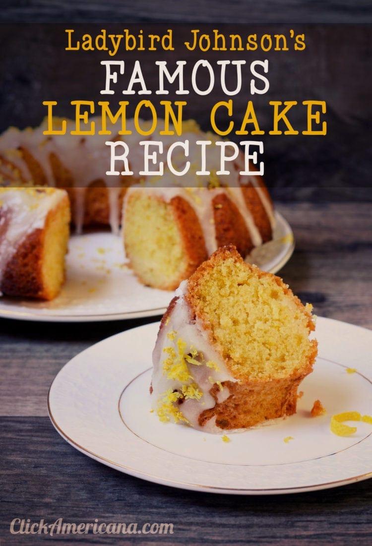 Ladybird Johnson's classic lemon pound cake recipe (1966)