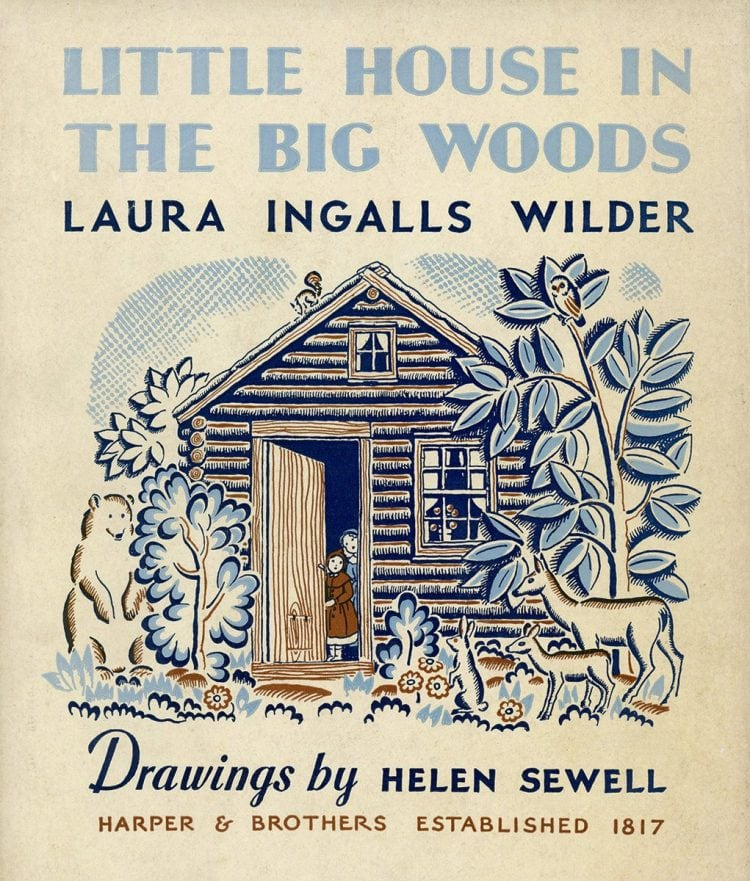 Laura Ingalls Wilder - Little House books - in the Big Woods from 1932