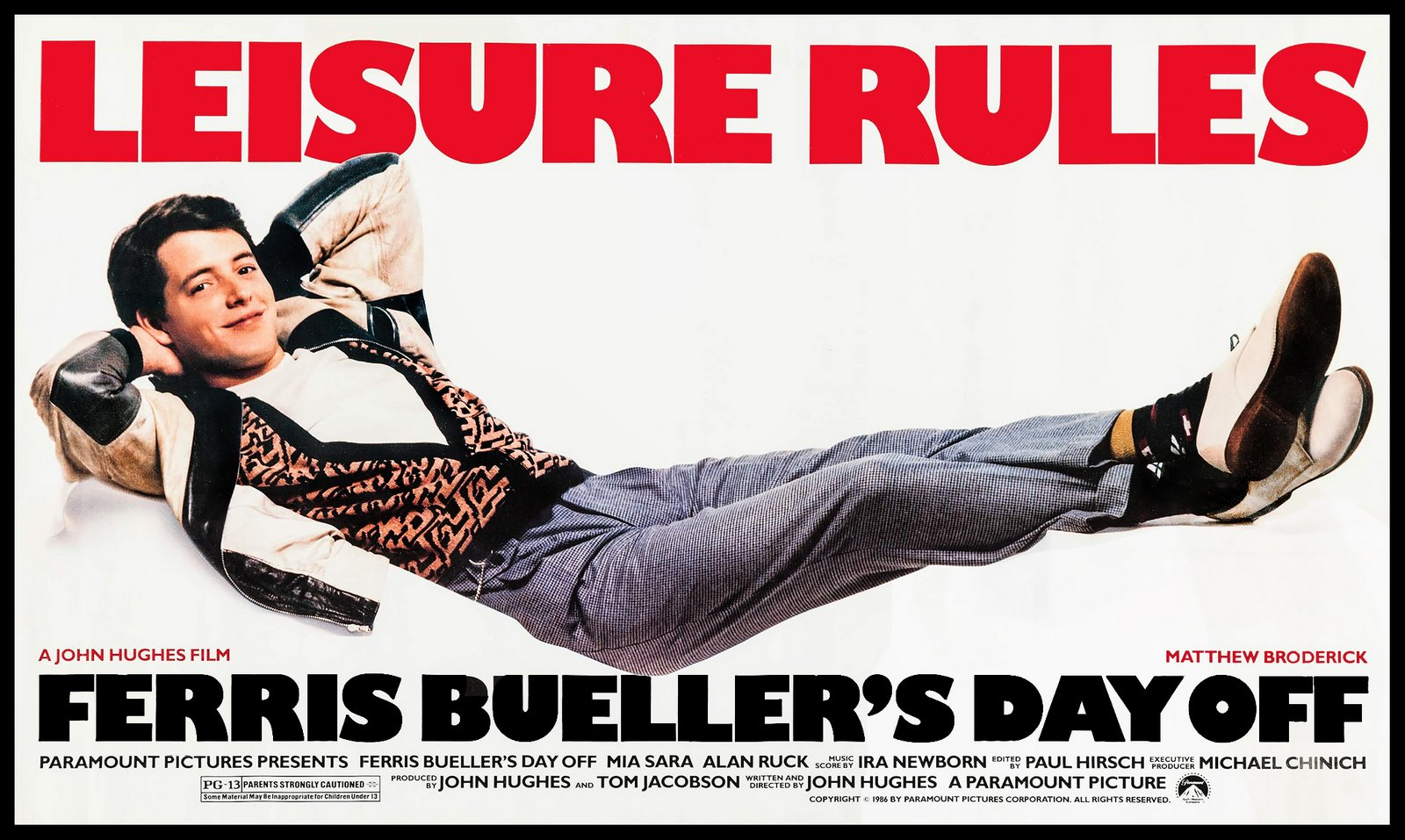 Leisure rules movie poster - Ferris Bueller's Day Off (1986)