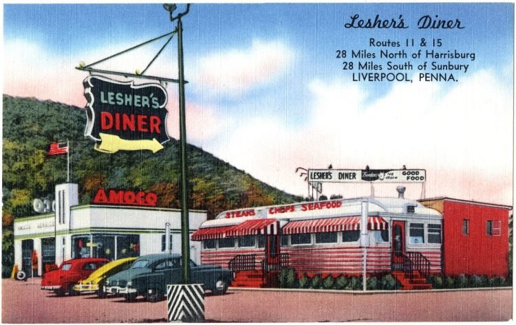 Lesher's Diner, Routes 11 & 15, 28 miles north of Harrisburg, 28 miles south of Sunbury, Liverpool, Penna