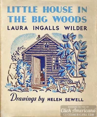 Little House in the Big Woods by Laura Ingalls Wilder - First Edition
