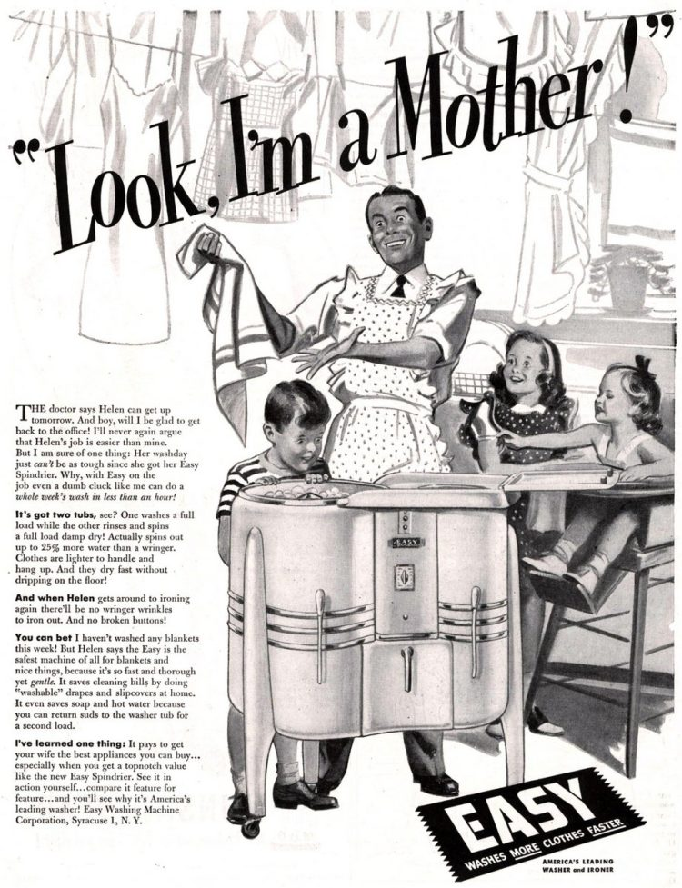 Look - I'm a mother sexist vintage ad from the 1940s