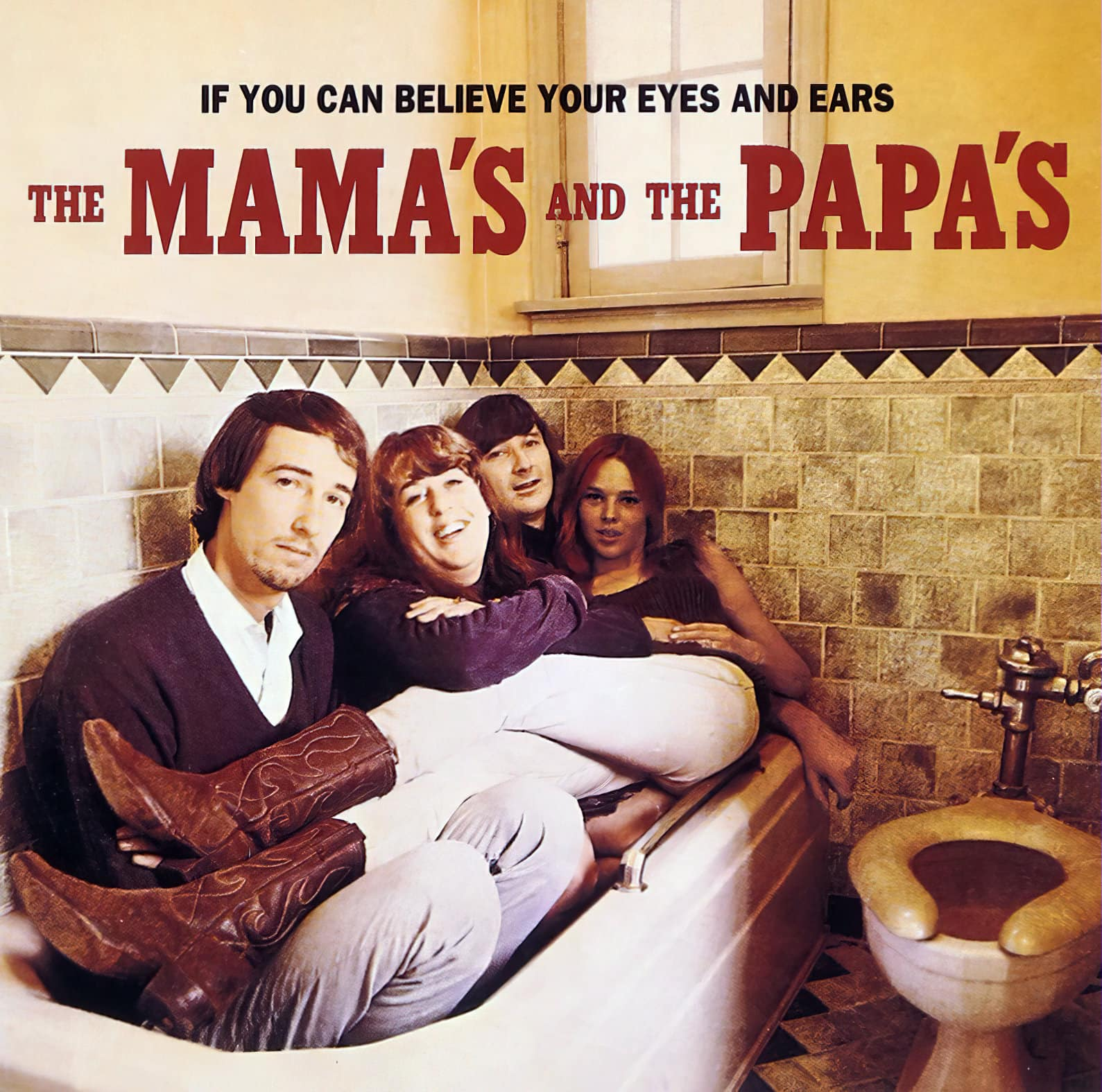 Mamas and Papas album - If You Can Believe Your Eyes and Ears