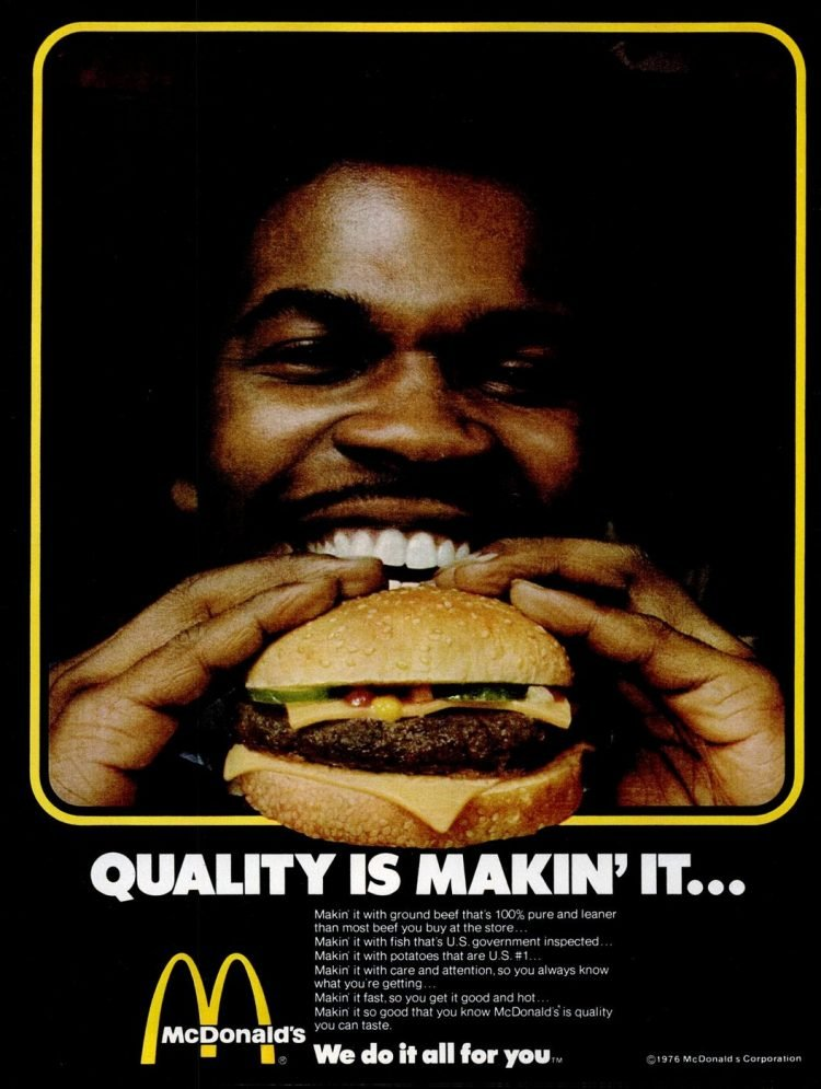 McD - Quality is making it - burgers - 1976