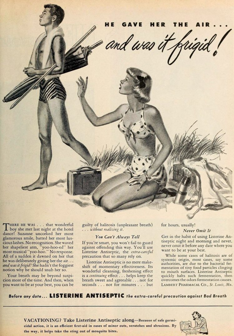 Mean vintage ads from 1949 - Listerine - He gave her the air