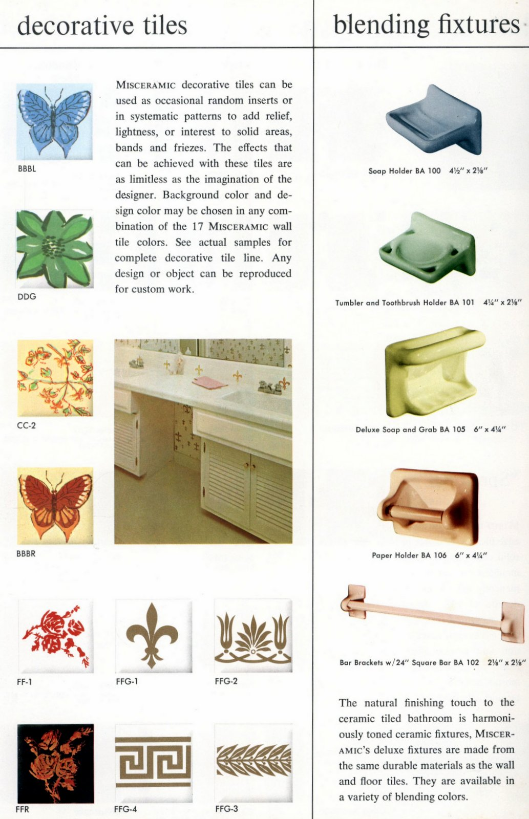 Mid-century soap dishes and blending fixtures to match tile plus decorative tiles