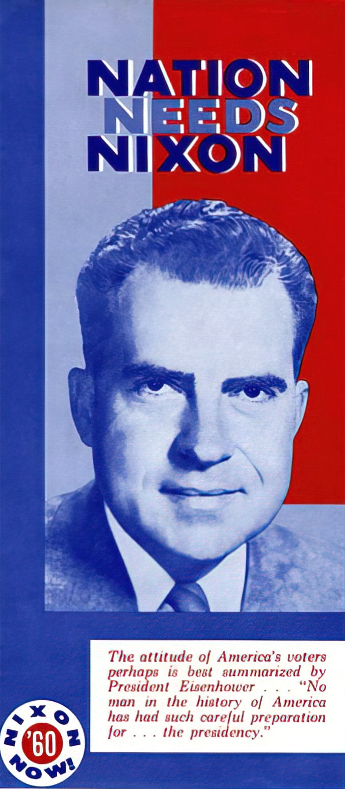 Nation Needs Nixon - Vintage presidential campaign brochure (1960)