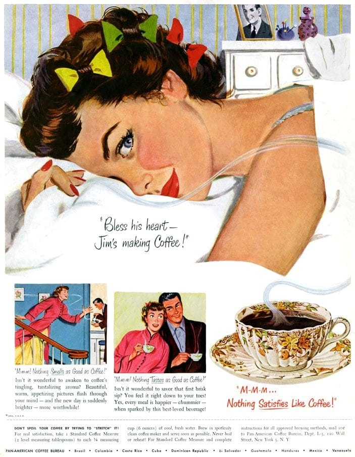 Nothing satisfies like coffee - Vintage ad from the 1950s