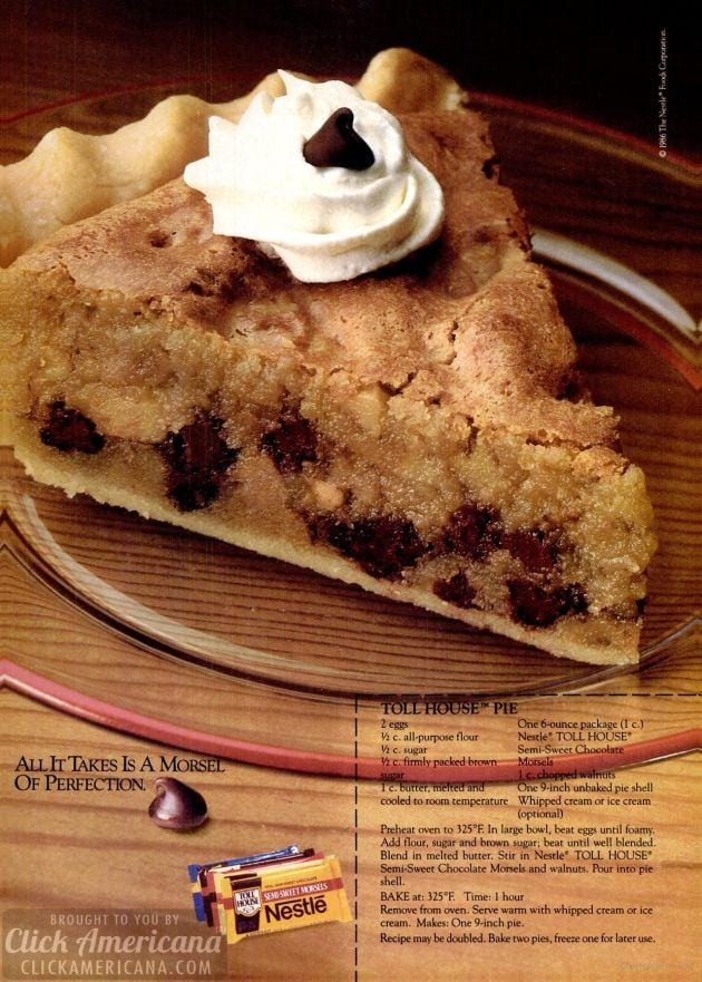 Toll House Pie: Chocolate chip pie recipe (1986)