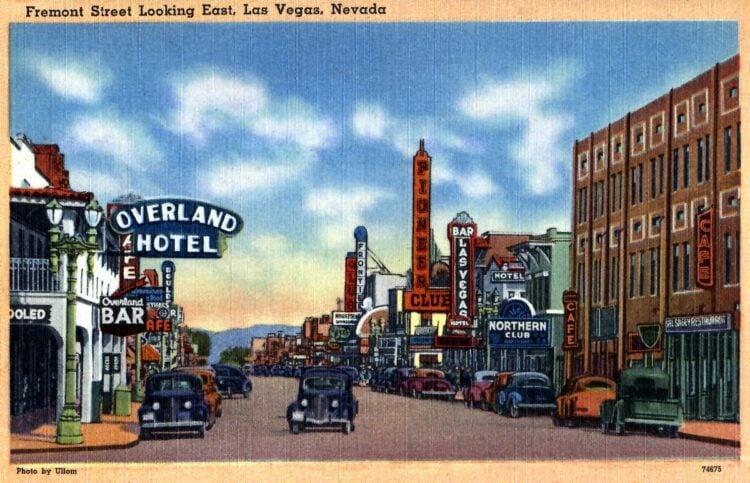 Old Fremont Street - Las Vegas - 1940s