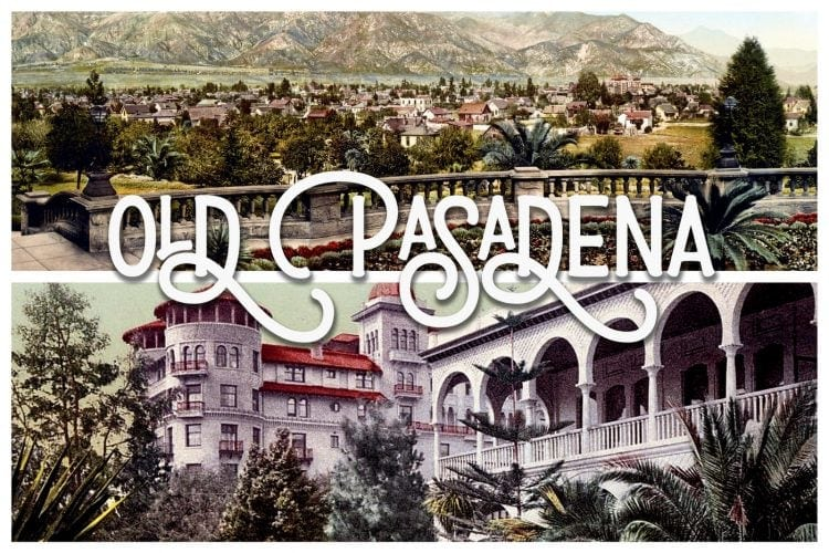 Old Pasadena - Elegant scenes from before cars at Click Americana