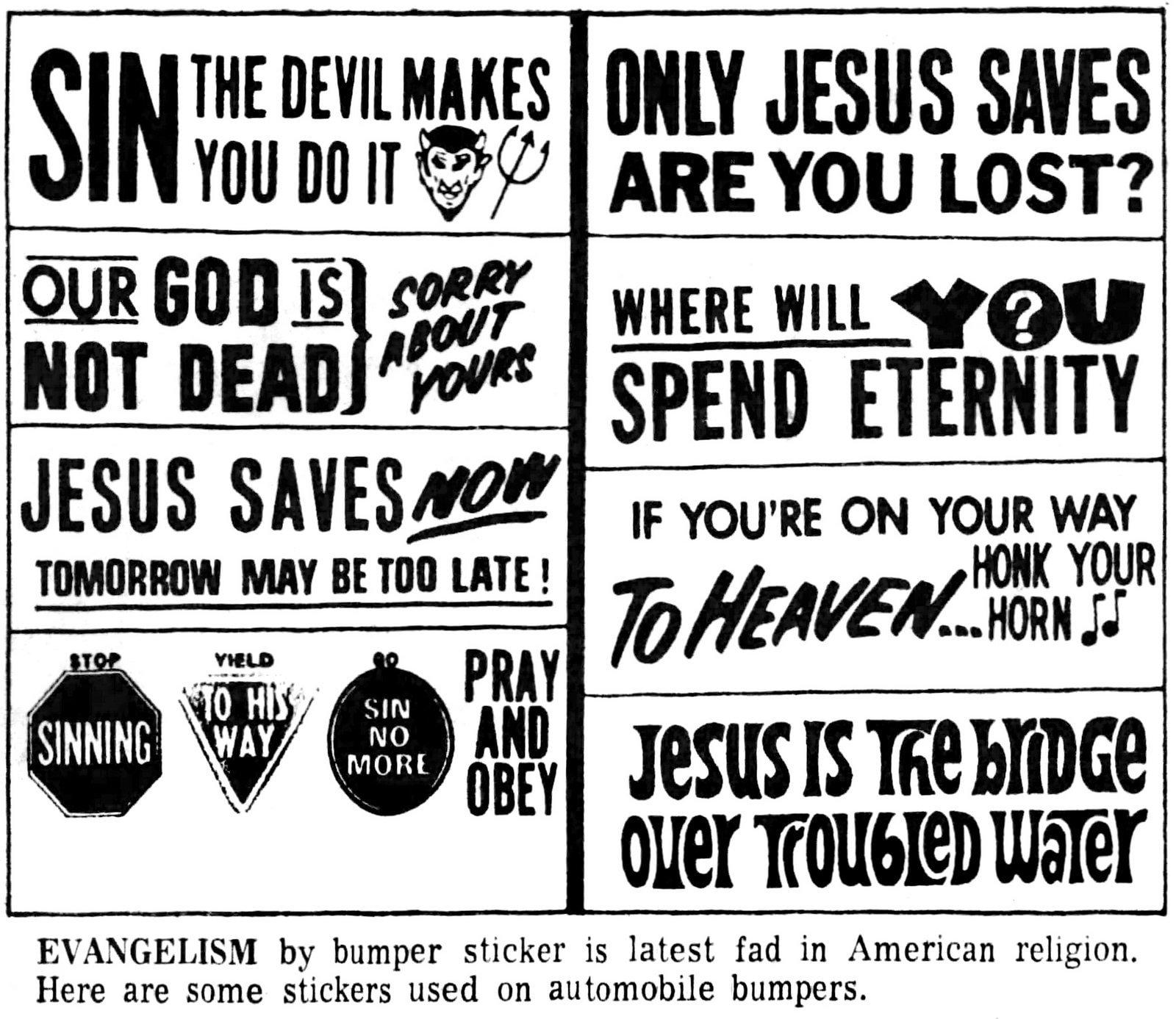 Old evangeical religious Christian bumper sticker slogans (1973)