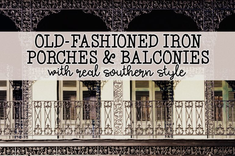 Old-fashioned decorative iron porches and balconies