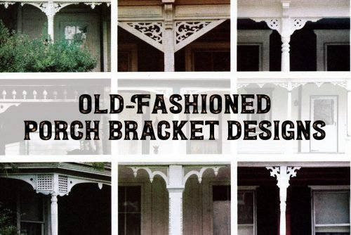 Old-fashioned wood porch bracket designs