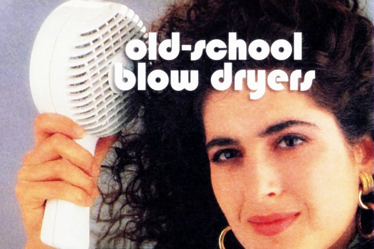Old-school blow dryers for hair