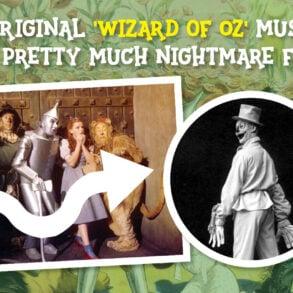 Original Wizard of Oz musical nightmare fuel