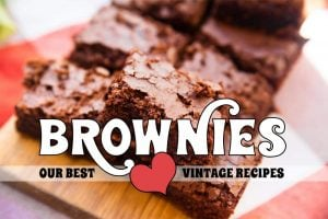 Our 12 best vintage brownie recipes
