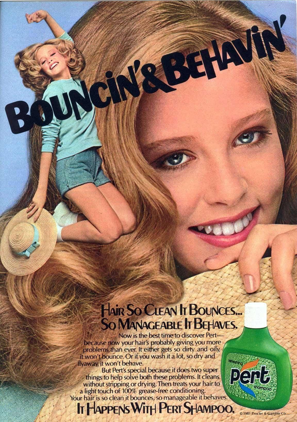 Pert shampoo For bouncin' & behavin' hair (1981)