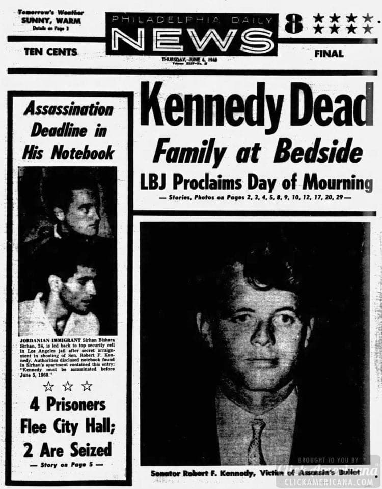 Philadelphia_Daily_News - Bobby Kennedy dead - June 6 1968
